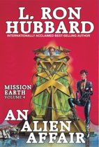 An Alien Affair: Mission Earth Volume 4