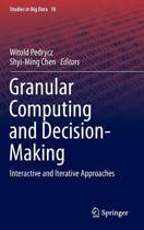 Granular Computing and Decision-Making