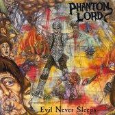 Phantom Lord/Evil Never..