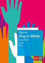 Educatieve wettenverzameling - Wetgeving Zorg en welzijn. Studiejaar 2017/2018.