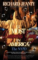 The Most Dangerous Gang In America: The NYPD