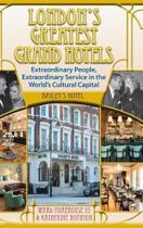 London's Greatest Grand Hotels - Bailey's Hotel (Hardback)