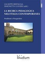 La ricerca pedagogica nell'Italia contemporanea