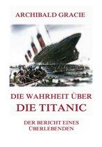 Die Wahrheit über die Titanic