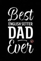 Best English Setter Dad Ever