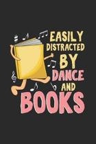 Easily Distracted By Dance And Books: Artistic Cartoon Dancing Book Journal - Notebook - Workbook For Bookworm, Reading Club And Dancing Fans - 6x9 -