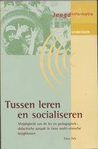 Tussen Leren En Socialiseren