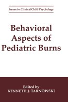 Behavioral Aspects of Pediatric Burns