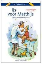 De ziekenboeg - IJs voor Matthijs