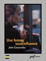 Une femme sous influence - Scénario du film