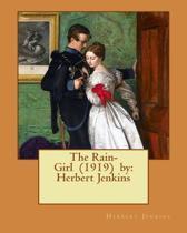 The Rain-Girl (1919) by