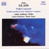 Glass: Violin Concerto, Company etc / Adele Anthony, Takuo Yuasa et al