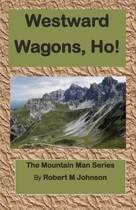 Westward Wagons, Ho!