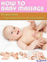 Baby Massage: Preparation Step and Point for Massage Babies
