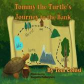 Tommy the Turtle's Journey to the Bank