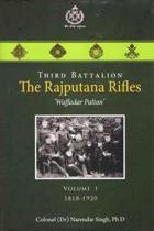 Third Battalion The Rajputana Rifles Waffadar Paltan Volume-1