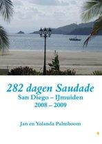 282 dagen Saudade (San Diego - IJmuiden 2008-2009)