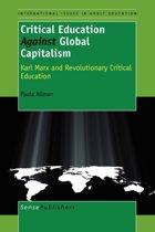 Critical Education Against Global Capitalism
