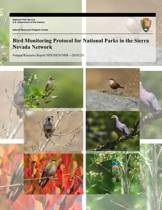 Bird Monitoring Protocol for National Parks in the Sierra Nevada Network
