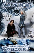 Snow Bunny: Chronicles of a Wererabbit Book Two