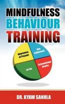 Mindfulness Behaviour Training