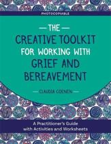 The Creative Toolkit for Working with Grief and Bereavement