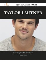Taylor Lautner 150 Success Facts - Everything you need to know about Taylor Lautner