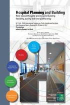 Hospital Planning and Building. New Ideas in Hospital Planning and Building