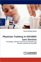 Physician Training in HIV/AIDS Care Services