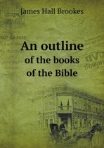 An Outline of the Books of the Bible