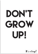 Kinderkamer poster Don't grow up, it's a trap DesignClaud - Zwart wit - A3 poster