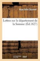Lettres Sur Le D partement de la Somme
