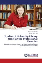 Studies of University Library Users of the Professional Faculties