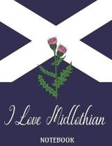 I Love Midlothian - Notebook