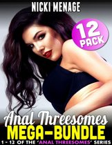Anal Threesome Mega-bundle : Books 1 to 12