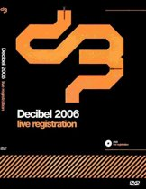 Decibel 2006 Live Registration