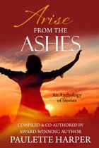 Arise From The Ashes: Anthology