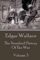 Edgar Wallace - The Standard History Of The War - Volume 3