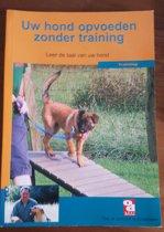 Over Dieren - Uw hond opvoeden zonder training