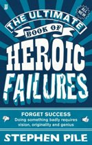 Ultimate book of heroic failures