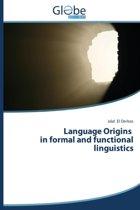 Language Origins in Formal and Functional Linguistics