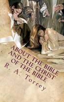 About the Bible and the Christ of the Bible