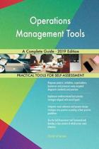 Operations Management Tools A Complete Guide - 2019 Edition