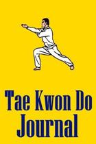 Tae Kwon Do Journal: Notebook For Martial Artists
