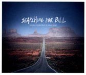 Searching For Bill (Original Motion