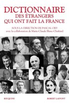Dictionnaire des étrangers qui ont fait la France