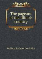The Pageant of the Illinois Country