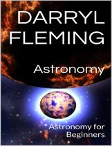 Astronomy: Astronomy for Beginners