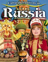 Cultural Traditions in Russia - Cultural Traditions in My World
