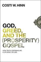 God, Greed, and the (Prosperity) Gospel